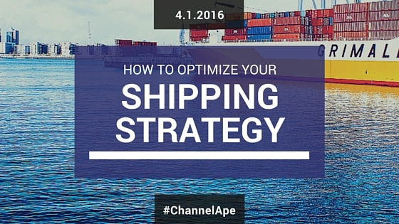 How to Optimize Your Shipping Strategy and Cut Shipping Costs